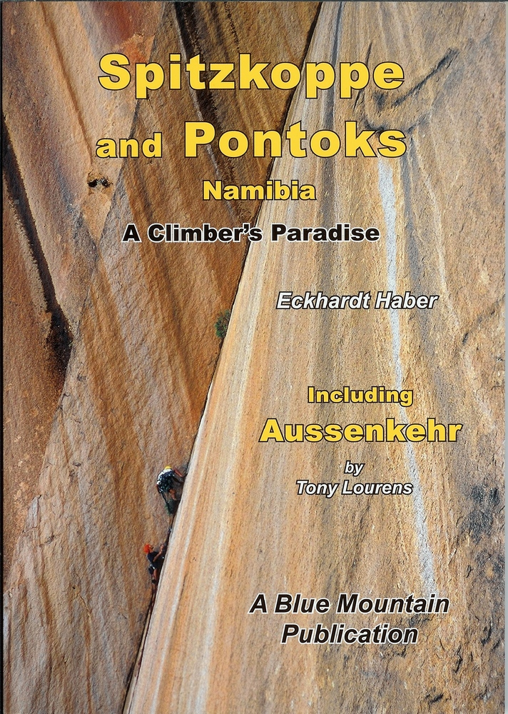 E. Haber: Spitzkoppe and Pontoks - Namibia - A Climber's Pradise; Cape Town 2010, Blue Mountain Publication; ISBN 978-0-620-47601-0